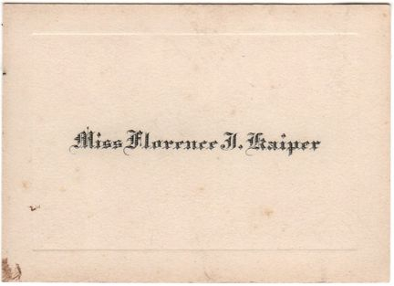 calling cards - Miss Florence J  Kaiper